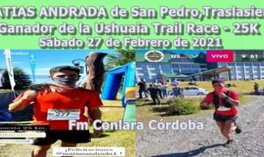 ORGULLO TRANSERRANO : MATIAS ANDRADA GANÓ EL USHUAIA TRAIL RACE 2021, EN LOS 25K.