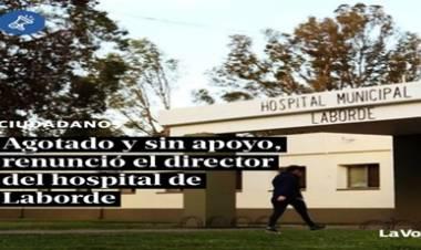 LABORDE,CÓRDOBA : AGOTADO Y SIN APOYO,RENUNCIÓ EL DIRECTOR DEL HOSPITAL LOCAL.