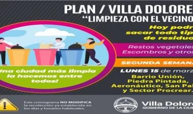 VILLA DOLORES : LIMPIEZA CON EL VECINO, LUNES 15 B° UNIÓN, PIEDRA PINTADA, AERONÁUTICO,SAN PABLO Y SECTOR PROCREAR.