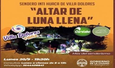 """SENDERISMO EN VILLA DOLORES : """"ALTAR DE LUNA LLENA"""""""