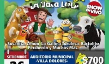 VILLA DOLORES : LLEGAN LOS AMIGOS DE LA GRANJA, EL DOMINGO 26 DE SEPTIEMBRE CON SOLO DOS FUNCIONES.