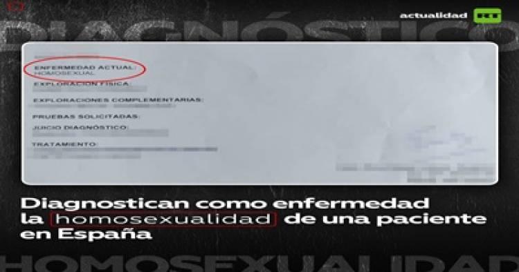 """REVUELO MÉDICO POR DIAGNOSTICAR, """"ENFERMEDAD ACTUAL : """"HOMOSEXUAL""""."""